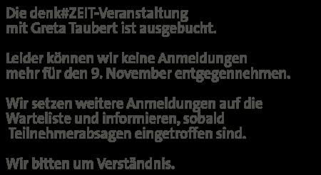 Ausgebucht: denk#ZEIT mit Greta Taubert