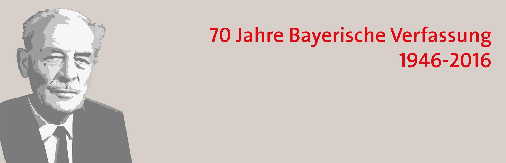 70 Jahre Bayerische Verfassung